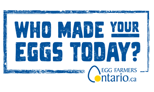 <p>who made your eggs today? Egg farmers of Ontario</p>